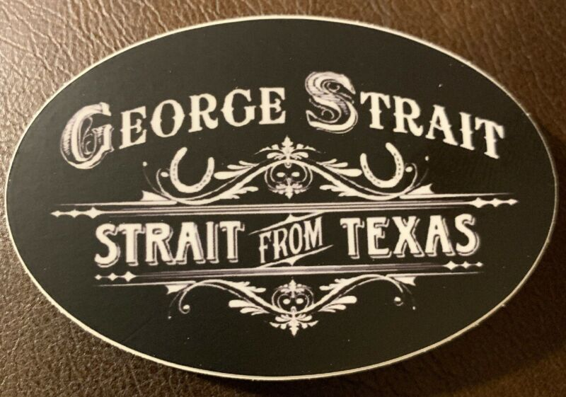 """George Strait from Texas Sticker For Skateboard Car Laptop Luggage Decal 2.5"""""""