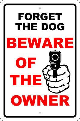 "BEWARE OF OWNER - 12""X18"" ALUM SIGN -MAN CAVE, 9MM, 2nd AMENDMENT, DOG, WARNING"