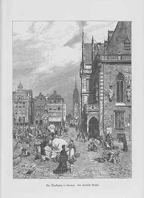 Bremen Bremer Marktplatz Rathaus HOLZSTICH von 1880 Marktleute