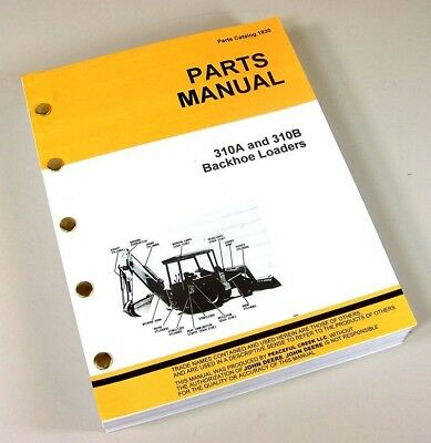 Parts Manual For John Deere 310a 310b Tractor Loader Backhoe Catalog Book