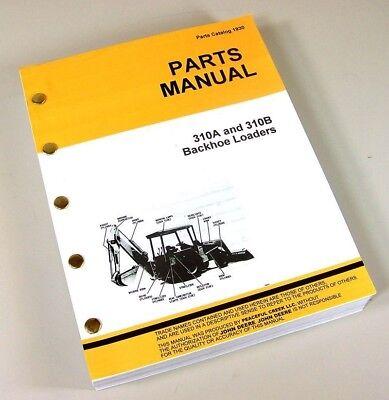 Parts Manual For John Deere 310a 310b Tractor Loader Backhoe Catalog Book