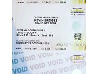 Kevin bridges tickets (swap preferably if not will sell)