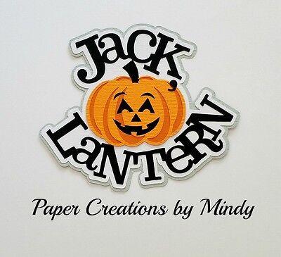 CRAFTECAFE MINDY HALLOWEEN JACK O LANTERN premade paper piecing TITLE scrapbook (Halloween Paper Lanterns Craft)