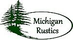 Michigan Rustics