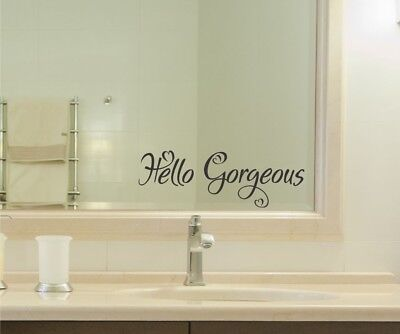 Hello Gorgeous Vinyl Decal Sticker bathroom mirror wall art motivational  Mirror Decal Sticker