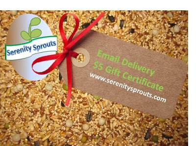 Email Gift Certificate (serenitysprouts.com GIft Certificate $5 Email Delivery)
