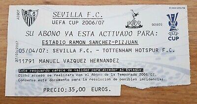 COLLECTORS TICKET SEVILLA FC - TOTTENHAM HOTSPUR UEFA CUP 2007 SEMI FINAL