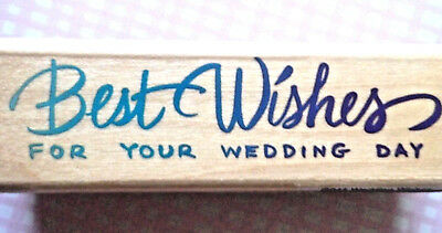 Best Wishes On Your Wedding Day  Script Print Fonts Sentiment Rubber