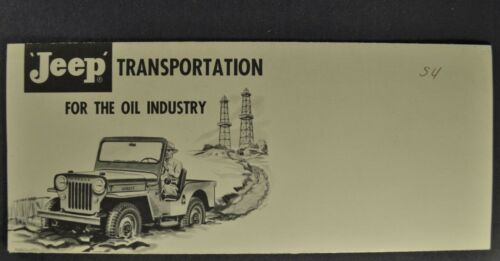 1954 Willys Jeep Oil Industry Mailer Brochure CJ-5 4x4 Universal CJ3b Original