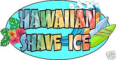 Hawaiian Shave Ice Decal 18 Concession Trailer Cart Food Truck Vinyl Sticker