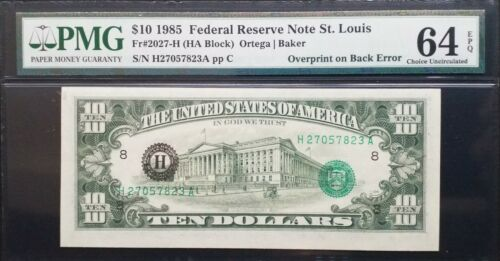 1985 $10 FRN St. Louis 《Overprint On Back Error》PMG 64 EPQ