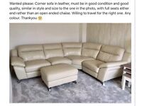 Wanted: Good quality/condition leather corner sofa please