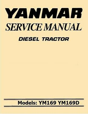 Yanmar Ym 169 Diesel Tractor Service Manual Ym169 Ym169d 1401 1401d