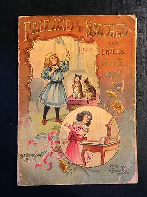 Pauline and the Matches & Envious Minnie Red Riding Hood Series 1896 Linen Book