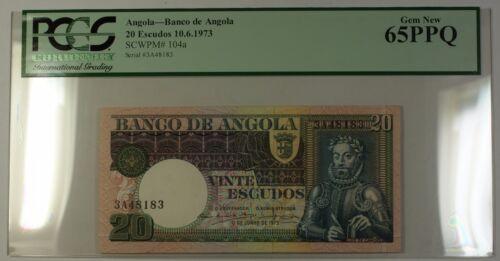 10.6.1973 Banco de Angola 20 Escudos Note SCWPM# 104a PCGS GEM New 65 PPQ