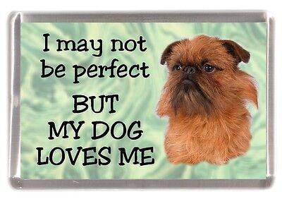 "Griffon Dog Fridge Magnet No.2.  ""I may not be perfect ........"" by Starprint"