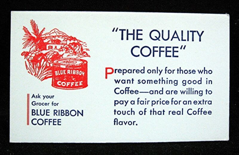 Old Blue Ribbon Coffee with Coffee Can Image Adv Ink Blotter