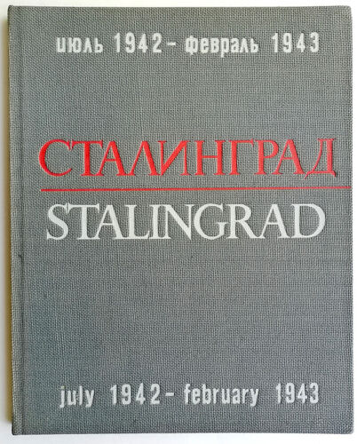 Russian Soviet Stalingrad Famous War Correspondent G. Zelma WWII Album 1966