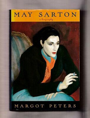 MAY SARTON A BIOGRAPHY BY MARGOT PETERS~ARTS-LITERATURE-POET-NOVELIST HC/DJ