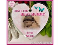 I HAVE THE BEST MUMMY IN THE WORLD....HANGING HEART