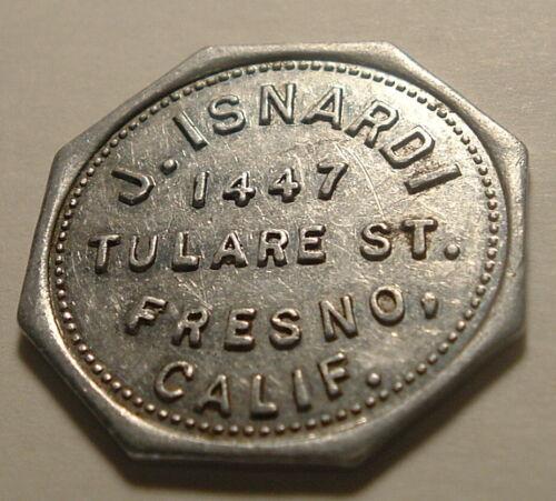 Vintage Antique  J. Isnardi Token Good For 10¢ In Trade Fresno CA