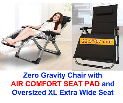 FOUR SEASONS OVERSIZE XL Spacious Seat Zero Gravity Chair AIR COMFORT PADDED CUSHION