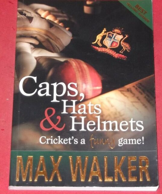 CAPS, HATS AND HELMETS ~ CRICKET'S A FUNNY GAME ~ Max Walker