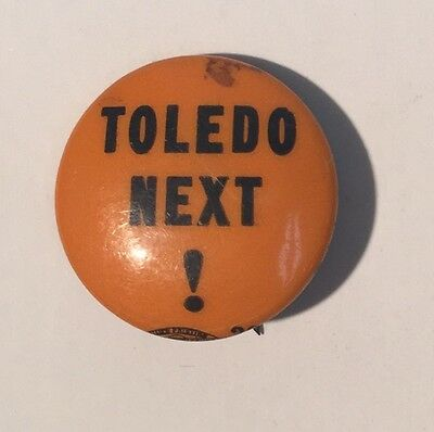 Vintage Toledo Next Political Campaign Button Pin Pinback Celluloid Orange Black