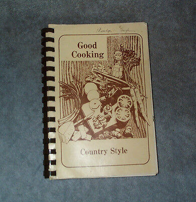 Good Cooking  Country Style  Soledad Agua Dulce Ca Community Pto Cookbook 1983