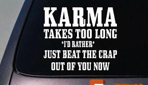 Karma takes too long sticker decal funny vinyl window laptop sticker