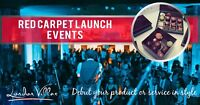 Red Carpet Launch Events