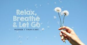 Relax, Breath & Let Go in Mudgee • a meditation talk Mudgee Mudgee Area Preview