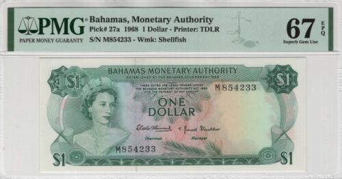 1968 $1 ONE DOLLAR BAHAMAS MONETARY AUTHORITY PICK 27A PMG SUPERB GEM 67 EPQ
