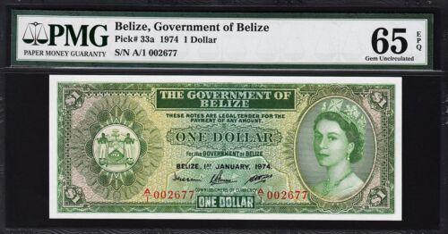 BELIZE 1 $ 1974  PMG 65 GEM UNCIRCULATED EPQ P.33A QUEEN ELIZABETH II A/1 002677