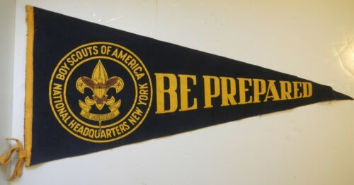 Vintage Boy Scouts FELT PENNANT National Headquarters, NEW YORK, Be Prepared