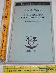 RUFFINI-Edoardo-IL-PRINCIPO-MAGGIORITARIO-PB-Adelphi-libri-usati