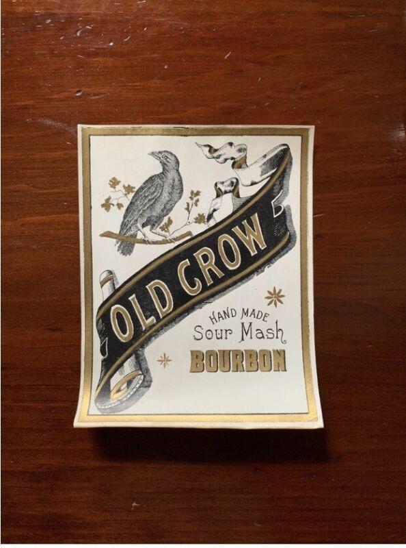 Antique Unused Liquor Lable Kentucky Old Crow Hand Made Sour Mash Bourbon