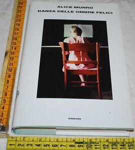 MUNRO-Alice-DANZA-DELLE-OMBRE-FELICI-Einaudi-libri-usati
