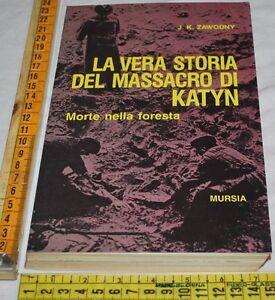 ZAWODNY-LA-VERA-STORIA-DEL-MASSACRO-DI-KATYN-Mursia-libri-usati