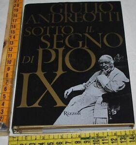 ANDREOTTI-Giulio-SOTTO-IL-SEGNO-DI-PIO-IX-Rizzoli-libri-usati