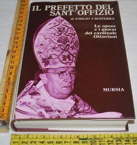CAVATERRA-Emilio-IL-PREFETTO-DEL-SANT-039-UFFIZIO-Mursia-libri-usati