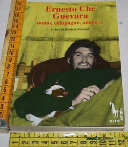 MASSARI-Roberto-ERNESTO-CHE-GUEVARA-uomo-compagno-amico-libri-usati