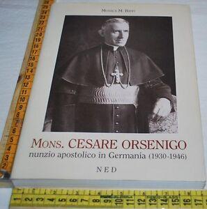 BIFFI-MONS-CESARE-ORSENIGO-nunzio-apostolico-in-germania-1930-1946-NED