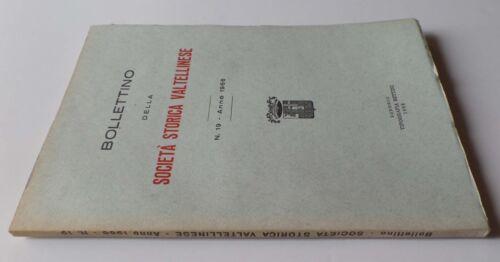 Bollettino Della Societa Storica Valtellinese N 19 Anno 1966 Ebay