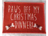 CHRISTMAS PET MAT – PAWS OFF MY CHRISTMAS DINNER! - NEW