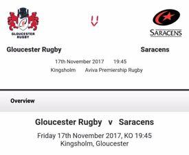 Gloucester v Saracens 2 x Shed tickets