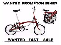 BROMPTON Folding Bikes WANTED