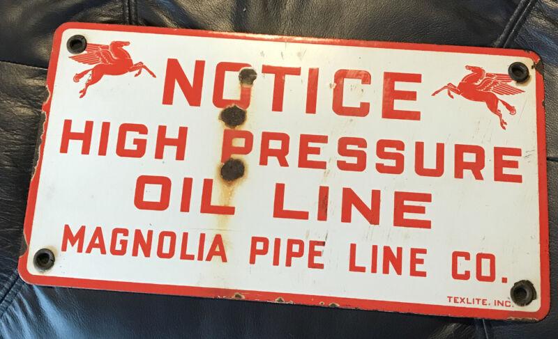 Vintage Porcelain Sign Notice High Pressure Oil Line Magnolia Pipe Line Mobil