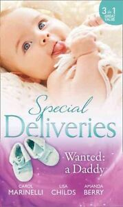 Special Deliveries: Wanted: A Daddy: Dr. Dark and Far Too Delicious / Royal...
