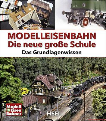 Fachbuch Modelleisenbahn, Die neue große Schule, mit vielen Bildern, NEU & OVP
